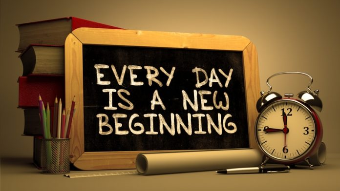 Every day is a new beginning!